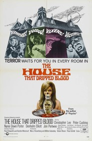 The House That Dripped Blood - movie with Peter Cushing.