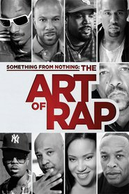 Something from Nothing: The Art of Rap - movie with Snoop Dogg.
