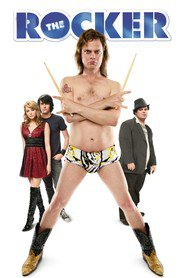 The Rocker - movie with Jason Sudeikis.