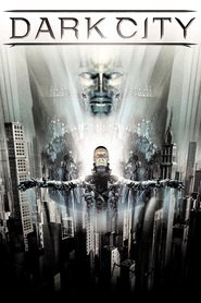 Dark City - movie with Kiefer Sutherland.