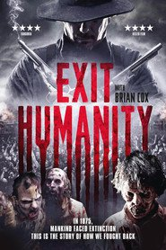 Exit Humanity - movie with Brian Cox.