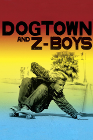 Dogtown and Z-Boys is the best movie in Sean Penn filmography.