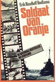 Soldaat van Oranje is the best movie in Derek de Lint filmography.