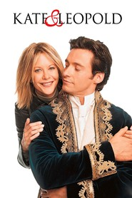 Kate & Leopold - movie with Hugh Jackman.
