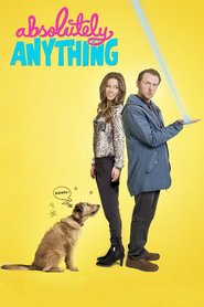 Absolutely Anything - movie with Eddie Izzard.