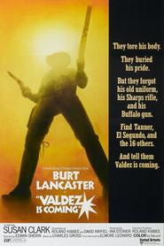 Valdez Is Coming - movie with Burt Lancaster.