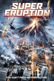 Super Eruption is the best movie in Owen Davis filmography.