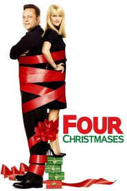 Four Christmases - movie with Reese Witherspoon.