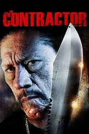 The Contractor - movie with Danny Trejo.