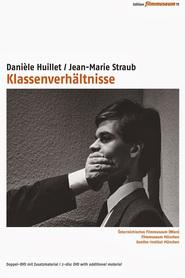 Klassenverhaltnisse is the best movie in Harun Farocki filmography.