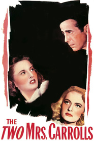 The Two Mrs. Carrolls - movie with Alexis Smith.