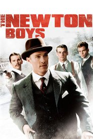 The Newton Boys - movie with Vincent D'Onofrio.