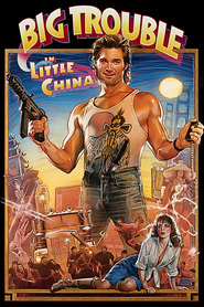 Big Trouble in Little China - movie with Kim Cattrall.