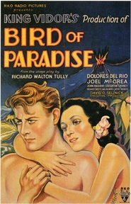 Bird of Paradise is the best movie in Dolores del Rio filmography.