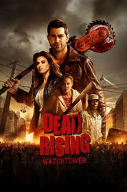 Dead Rising is the best movie in Keegan Connor Tracy filmography.
