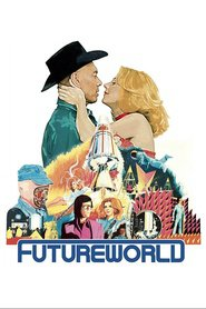 Futureworld is the best movie in Arthur Hill filmography.