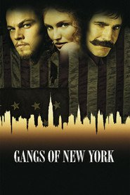 Gangs of New York - movie with Leonardo DiCaprio.