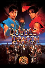 Double Dragon is the best movie in John Mallory Asher filmography.