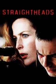 Straightheads is the best movie in Adam Rayner filmography.