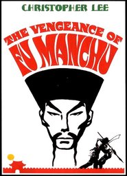 The Vengeance of Fu Manchu is the best movie in Peter Carsten filmography.