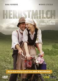 Herbstmilch is the best movie in Dana Vavrova filmography.