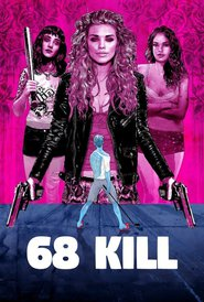 68 Kill is the best movie in Alisha Boe filmography.