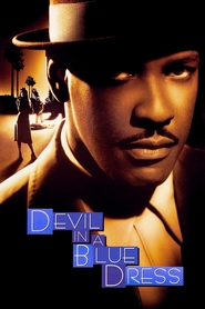 Devil in a Blue Dress - movie with Denzel Washington.