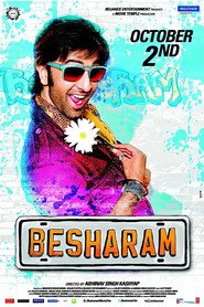Besharam - movie with Ranbir Kapoor.