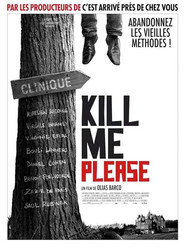 Kill Me Please is the best movie in Aurelien Recoing filmography.