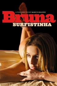 Bruna Surfistinha is the best movie in Cassio Gabus Mendes filmography.