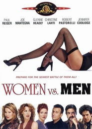 Women vs. Men - movie with Dayton Callie.