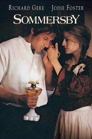 Sommersby - movie with Jodie Foster.