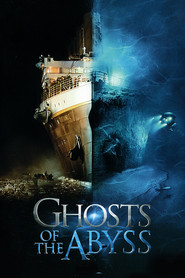 Ghosts of the Abyss - movie with Bill Paxton.