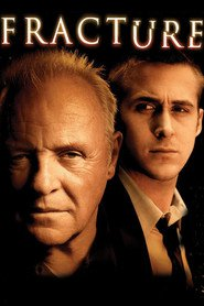 Fracture - movie with Anthony Hopkins.