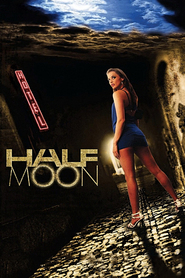Half Moon is the best movie in Jay Ashley filmography.