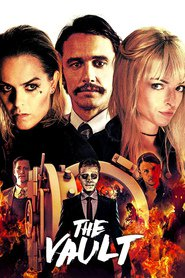 The Vault - movie with James Franco.