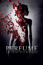 Perfume: The Story of a Murderer - movie with Ben Whishaw.
