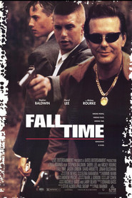 Fall Time - movie with Mickey Rourke.