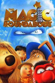 The Magic Roundabout - movie with Bill Nighy.