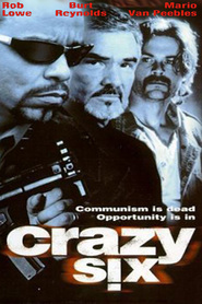 Crazy Six is the best movie in Rob Lowe filmography.