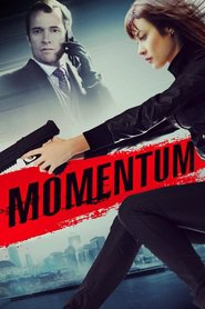 Momentum - movie with Olga Kurylenko.