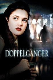 Doppelganger - movie with Drew Barrymore.