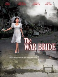 The War Bride is the best movie in Molly Parker filmography.