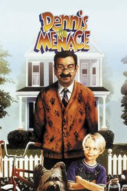 Dennis the Menace - movie with Christopher Lloyd.
