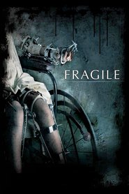 Fragiles is the best movie in Colin McFarlane filmography.