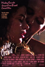 Wild Orchid - movie with Bruce Greenwood.