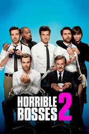 Horrible Bosses 2 - movie with Jason Bateman.
