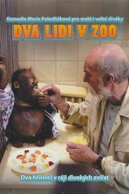 Dva lidi v zoo is the best movie in Ladislav Mrkvicka filmography.