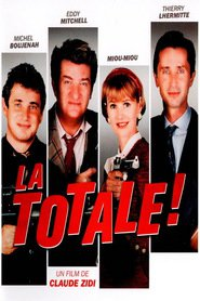 La totale! is the best movie in Miou-Miou filmography.