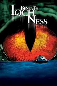 Beneath Loch Ness is the best movie in Vernon Wells filmography.